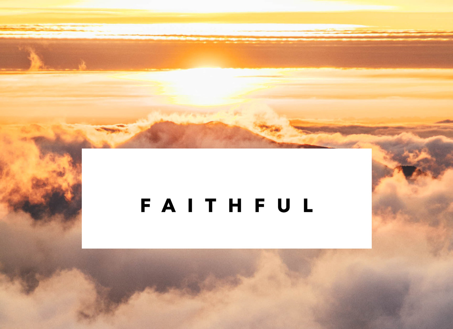 Faithful — AWAKEN CHURCH